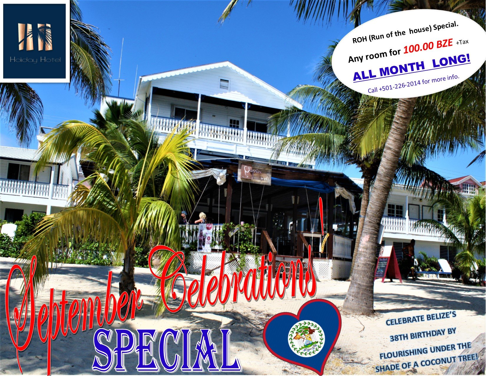 Discount - all September long at Holiday Hotel - $100 BZE plus tax any room