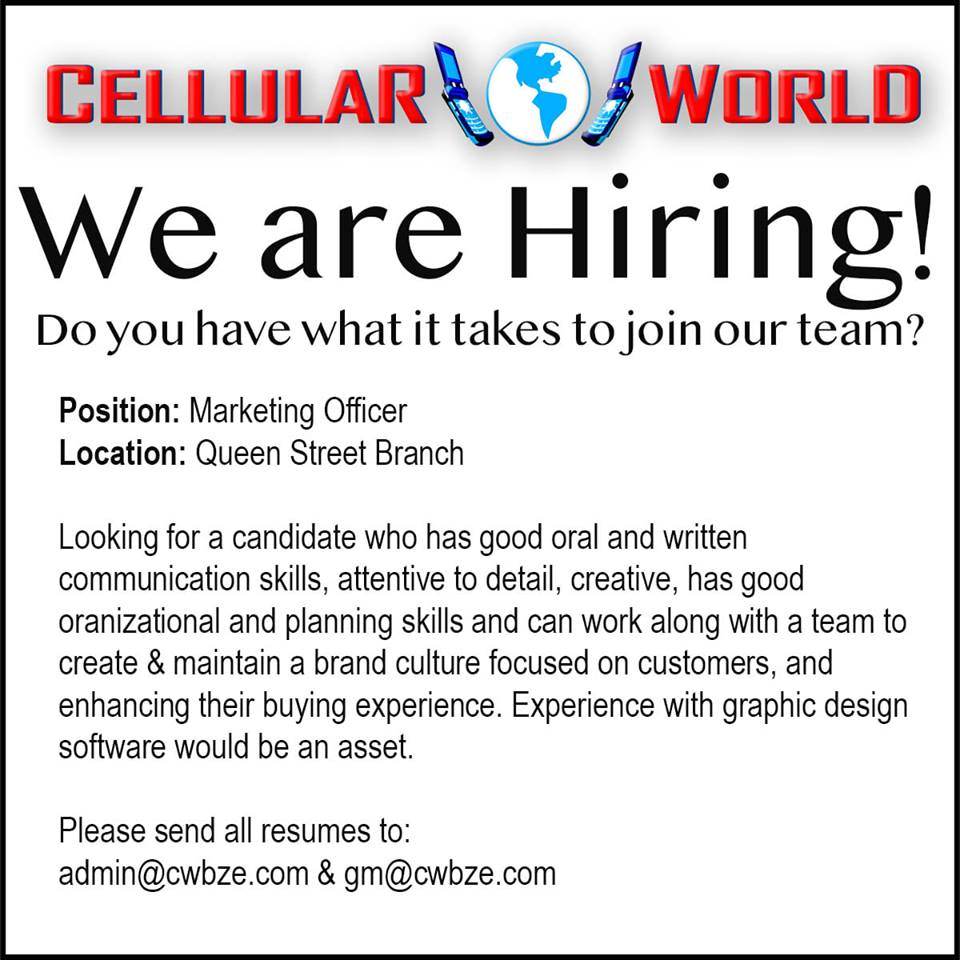 Job Vacancy: Cellular World is looking for a Marketing Officer.